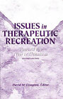 Issues in Therapeutic Recreation: Toward the New Millennium by Sports Publishing LLC (Hardback, 1997)
