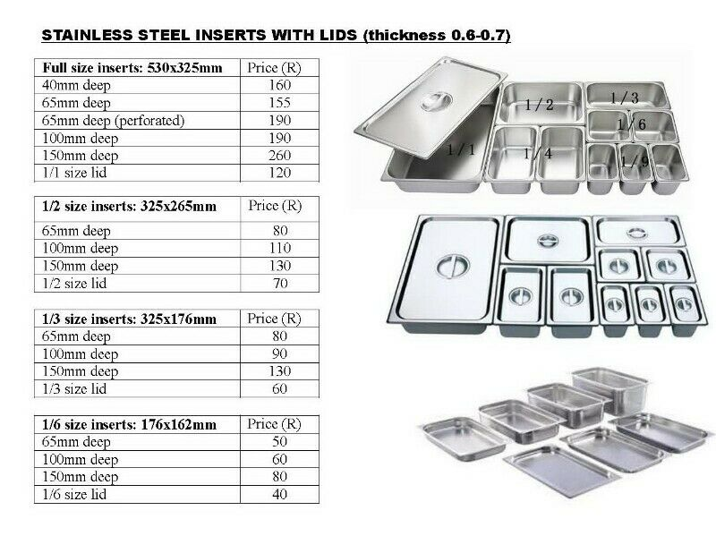 Stainless steel inserts, lids,table,shelves available