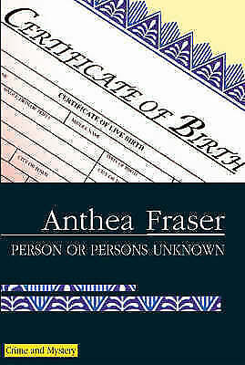 """""""VERY GOOD"""" Fraser, Anthea, Person or Persons Unknown (Rona Parish Mysteries), B"""