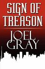Sign of Treason by Joel Gray (Paperback / softback, 2009)