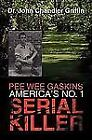 Pee Wee Gaskins America's No 1 Serial Killer by John Chandler Griffin (2010, Paperback)
