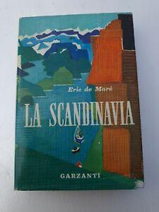 Libro La scandinavia - Eric de Maré