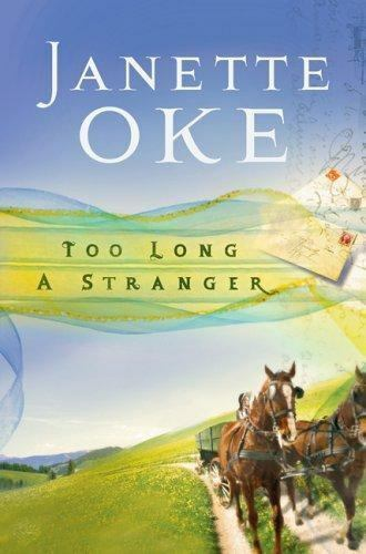 Too Long a Stranger (Women of the West #9)-ExLibrary