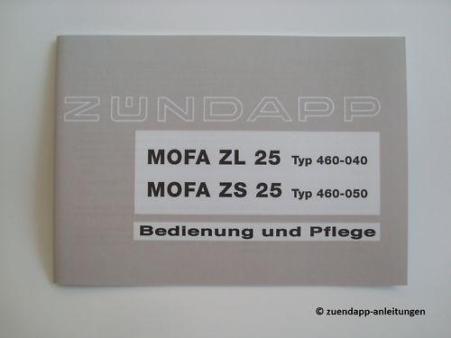 Manuale d/'uso Zündapp ZL ZS 25 di tipo 460-040 460-050 manuale di istruzioni