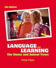 Language and Learning: The Home and School Years by Terry Piper (Paperback, 2006)
