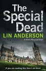 The Special Dead by Lin Anderson (Paperback, 2016)