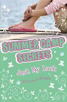 Morgan, Melissa J. Just My Luck (Summer Camp Secrets) Very Good Book