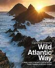 Exploring Ireland's Wild Atlantic Way a Travel Guide to The by David Flanagan P