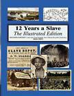 12 Years a Slave: Illustrated by Solomon Northup (Paperback / softback, 2013)