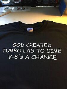 730c1b025b t-shirt God Turbo Lag V8 chance RX7 WRX EVO GTI 240 WRX RX8 civic ...
