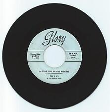 POP 45 THE 3 J'S ALWAYS STAY IN LOVE WITH ME ON GLORY  VG ORIGINAL