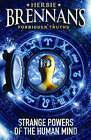 Herbie Brennan's Forbidden Truths: Strange Powers of the Human Mind by Herbie Brennan (Paperback, 2006)