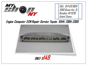 Details about TOYOTA RAV-4 2004-05 ECM ECU REPAIR SERVICE Engine Computer,  Transmission issue
