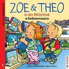 ZOE & THEO in der Bibliothek 01 (Deutsch-Bulgarisch) von Catherine Metzmeyer (2015, Geheftet)