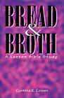 Bread and Broth by Cynthia E Cowen (Paperback / softback, 1996)