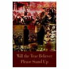 Will The True Believer Please Stand up 9781410753717 by Vivian S. McNeil