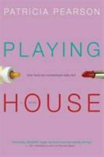 Playing House Taschenbuch Patricia Pearson