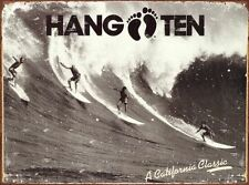 Hang Ten California Surf Vintage Retro Clásico Tin Señal Metal Cartel de playa