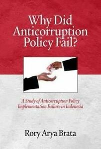 Why-Did-Anticorruption-Policy-Fail-A-Study-of-Anticorruption-Policy