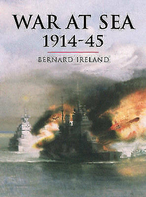 War at Sea 1914-45 (Cassell History of Warfare)-ExLibrary