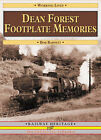 Dean Forest Footplate Memories by Bob Barnett (Paperback, 2007)