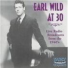 Earl Wild at 30: Live Radio Broadcasts from the 1940's (2004)