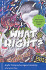 What Right?: Graphic Interpretations Against Censorship by Arsenal Pulp Press (Paperback, 2002)