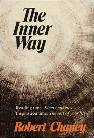 The Inner Way by Robert G. Chaney