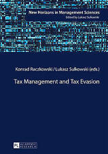 Tax Management and Tax Evasion (New Horizons in Management Sciences) by
