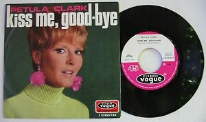 PETULA-CLARK-SP-45T-KISS-ME-GOOD-BYE-E-STATO-IL-VENTO-ITALIE-1968