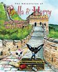 Let's Visit Beijing!: Adventures of Bella & Harry by Lisa Manzione (Hardback, 2015)