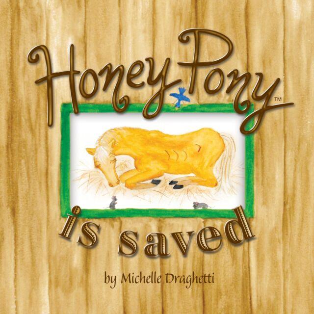 Children's Book: Honey Pony Is Saved