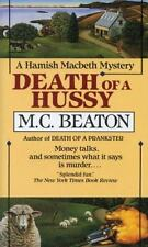 Death of a Hussy (Hamish Macbeth Mysteries, No. 5) Beaton, M.C. Mass Market Pap