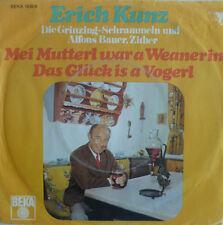 """7"""" 60s ! ERICH KUNZ : Mei Mutterl war a Weanerin /VG+"""
