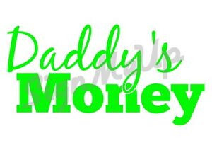 Daddy-039-s-Money-8x4-034-Cool-Window-Sticker-Decal-for-Car-Truck-Laptop-20-Colors
