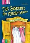 KidS Klassenlektüre: Das Gespenst am Kleiderhaken. Lesestufe 3 von Annette Weber (2014, Kunststoffeinband)