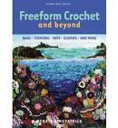 Freeform Crochet and Beyond by Renate Kirkpatrick (Paperback, 2008)