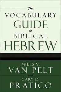 The-Vocabulary-Guide-to-Biblical-Hebrew-Pratico-Gary-D-Van-Pelt-Miles-V