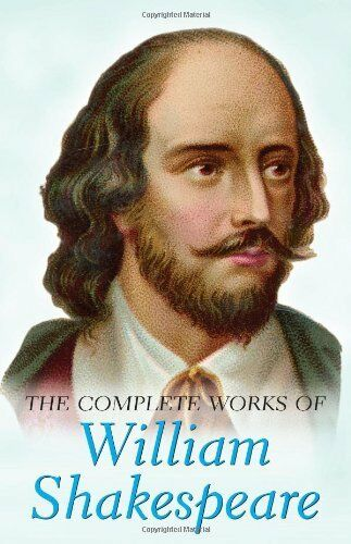 The Complete Works of William Shakespeare (Special Editions),William Shakespear