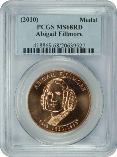 2010 PCGS MS68RD Abigail Fillmore Medal