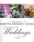 The Weddings by Martha Stewart Living Magazine, Martha Stewart (Hardback, 1999)