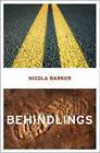 Behindlings by Nicola Barker (Paperback, 2003)