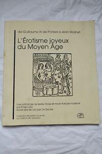 Curiosa L'érotisme Joyeux Du Moyen âge, De Guillaume Ix De Poitiers à Jean M...