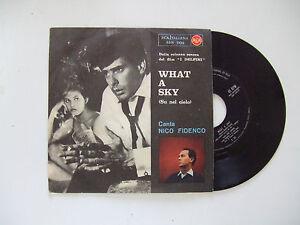 Nico Fidenco –What A Sky (Su Nel Cielo)-Disco Vinile 45 Giri Stampa ITALIA 1961