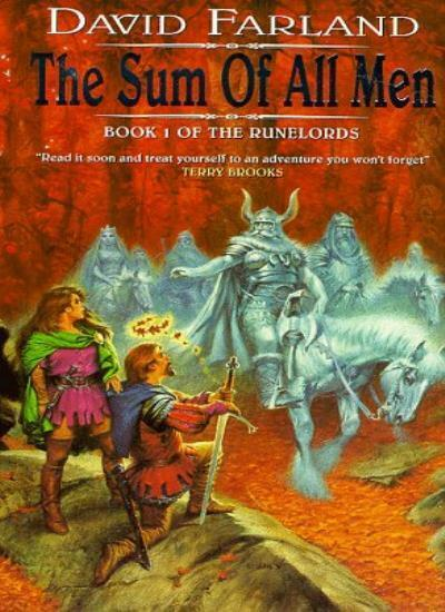 The Sum Of All Men: Book One Of The Runelords Series,David Farland