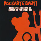 Rockabye Baby! Lullaby Renditions of Queens of the Stone Age by Rockabye Baby! (CD, Jan-2007, Rockabye Baby!)