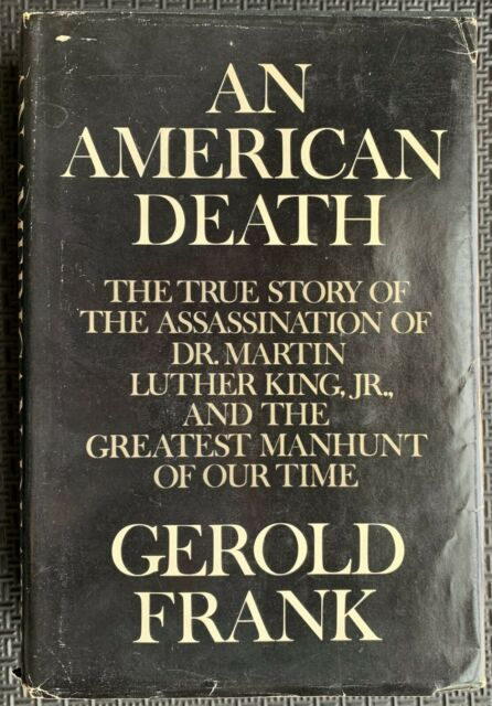 An American death; the true story of the assassination of ...
