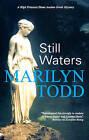 Still Waters by Marilyn Todd (Hardback, 2010)