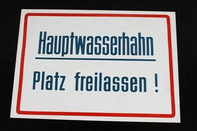 Hinweisschild Schild Hauptwasserhahn Platz Freilassen 30cm X 21cm