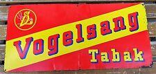 Älteres Werbeschild - Alte Werbung Vogelsang Tabak Blech Schild